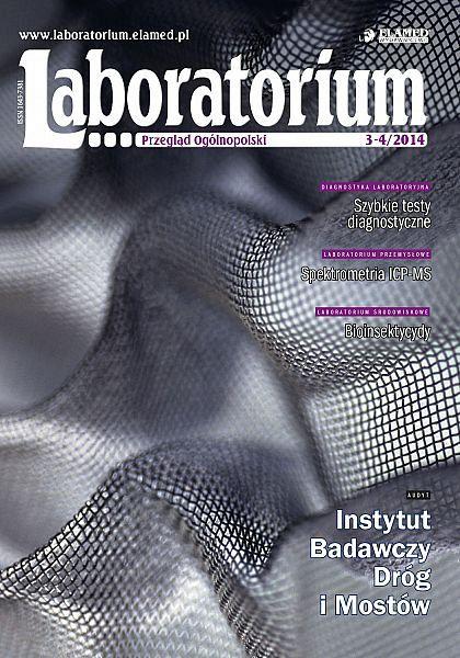 Laboratorium - Przegląd Ogólnopolski wydanie nr 3-4/2014